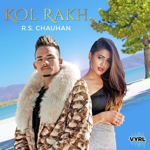 Kol Rakh RS Chauhan Mp3 Song Download