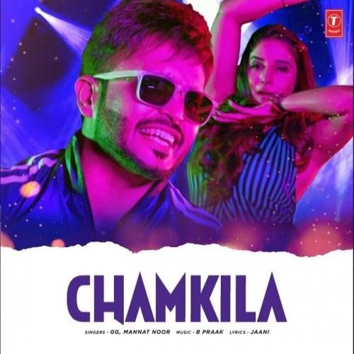 Chamkeela GG, Mannat Noor Mp3 Song Download