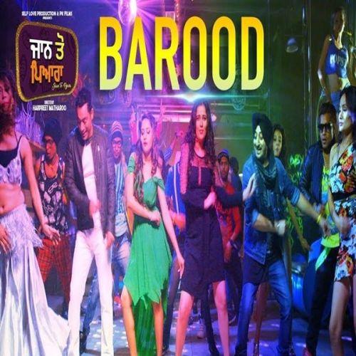 Barood (Jaan Toh Pyara) Inderjeet Nikku, Rai Jujhar Mp3 Song Download