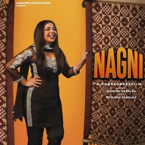 Nagni Jasmine Sandlas Mp3 Song Download