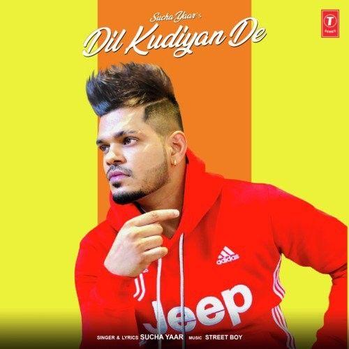 Dil Kudiyan De Sucha Yaar Mp3 Song Download