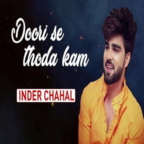 Doori Se Thoda Kam Inder Chahal Mp3 Song Download