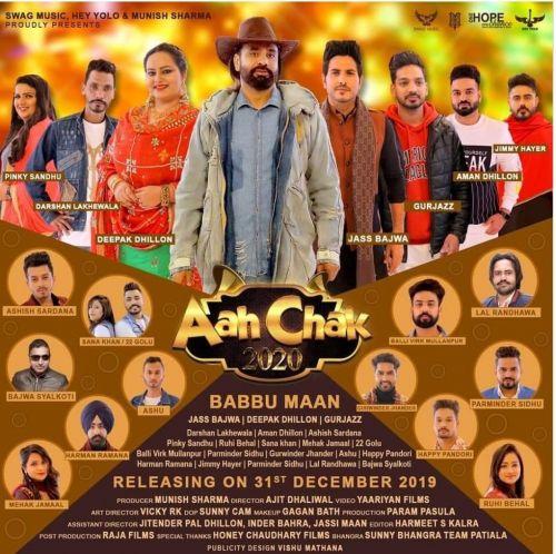 Babbu Maan Jeha Deepak Dhillon mp3 song download, Aah Chak 2020 Deepak Dhillon full album mp3 song