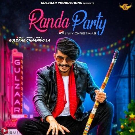 Randa Party Gulzaar Chhaniwala Mp3 Song