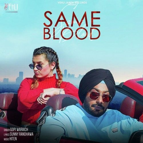 Same Blood Gopi Waraich Mp3 Song Download