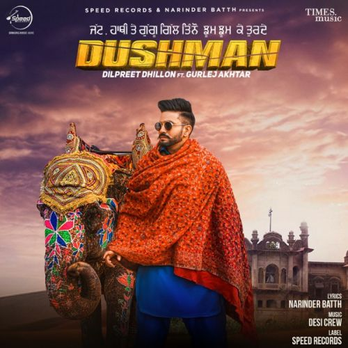 Dushman By Dilpreet Dhillon, Gurlej Akhtar and others... full album mp3 free download