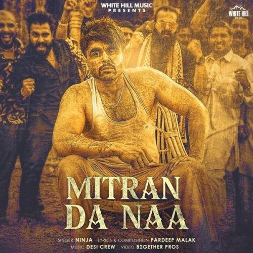 Mitran Da Naa Ninja mp3 song download, Mitran Da Naa Ninja full album mp3 song