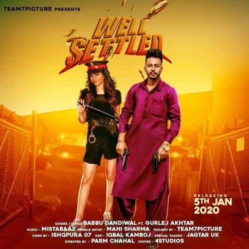 Well Settled Babbu Dandiwal, Gurlej Akhtar Mp3 Song Download