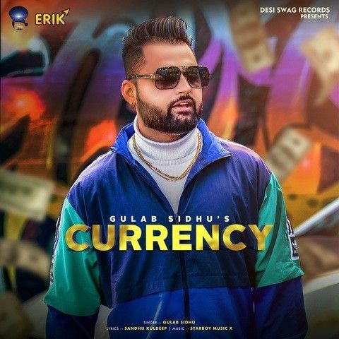 Currency Gulab Sidhu mp3 song download, Currency Gulab Sidhu full album mp3 song