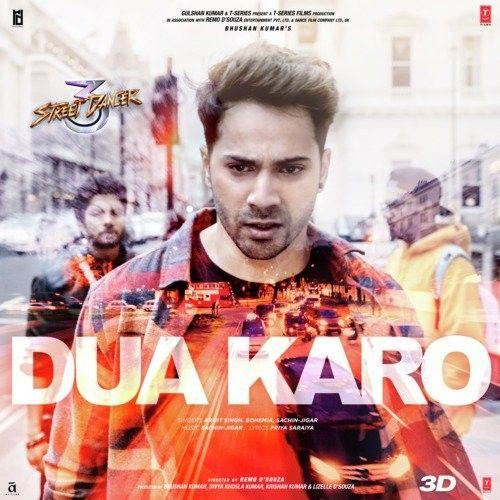 Dua Karo (Street Dancer 3D) Arijit Singh, Bohemia mp3 song download, Dua Karo (Street Dancer 3D) Arijit Singh, Bohemia full album mp3 song