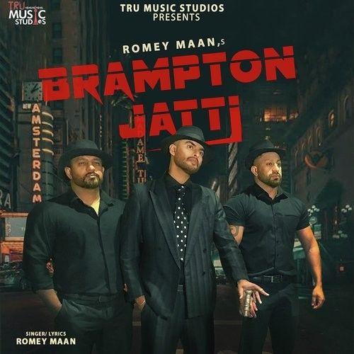 Brampton Jatti Romey Maan Mp3 Song Download