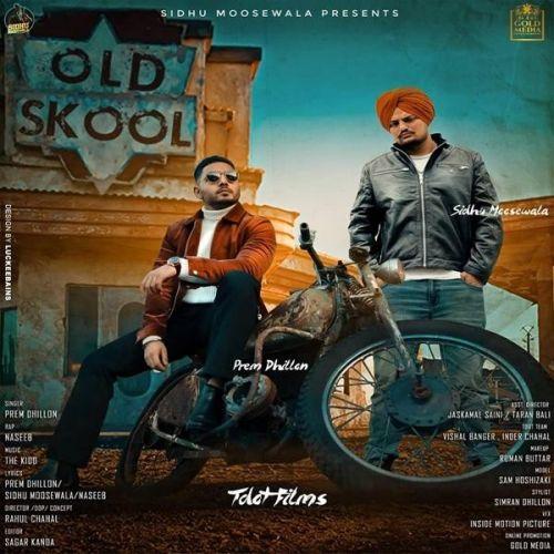 Old Skool Prem Dhillon, Sidhu Moose Wala, Naseeb mp3 song download, Old Skool Prem Dhillon, Sidhu Moose Wala, Naseeb full album mp3 song