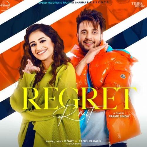 Regret R Nait, Tanishq Kaur mp3 song download, Regret R Nait, Tanishq Kaur full album mp3 song