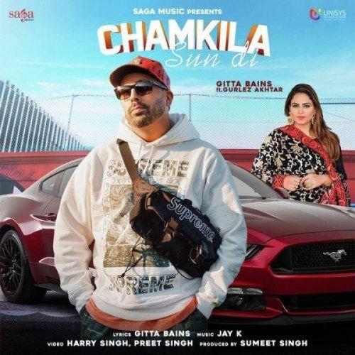 Chamkila Sun Di Gitta Bains, Gurlej Akhtar Mp3 Song Download