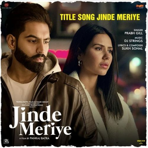 Jinde Meriye Title Track Prabh Gill mp3 song download, Jinde Meriye Title Track Prabh Gill full album mp3 song