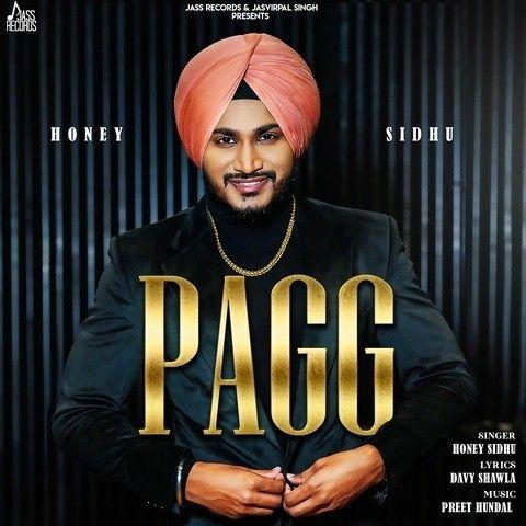 Pagg Honey Sidhu Mp3 Song Download