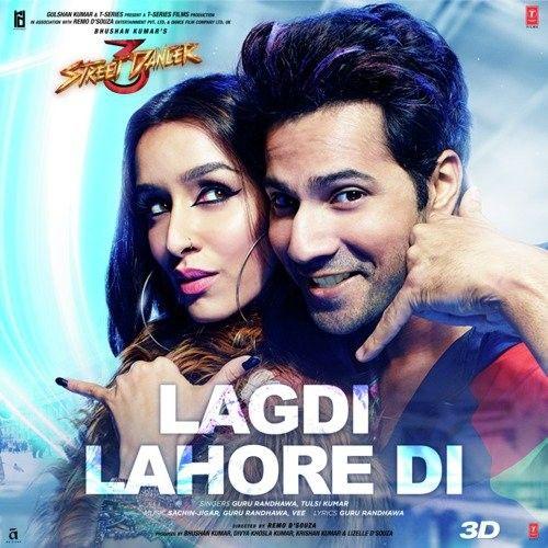 Lagdi Lahore Di (Street Dacncer 3D) Tulsi Kumar, Guru Randhawa Mp3 Song Download