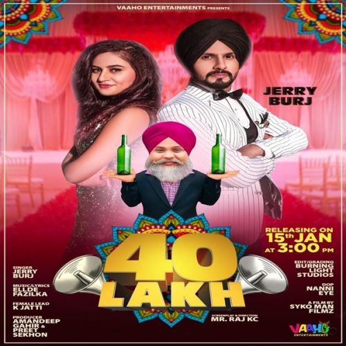 40 Lakh Jerry Burj Mp3 Song Download