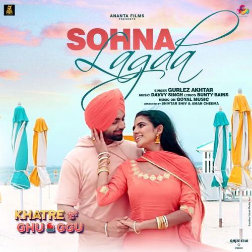 Sohna Lagda (Khatre da Ghuggu) Gurlej Akhtar Mp3 Song Download