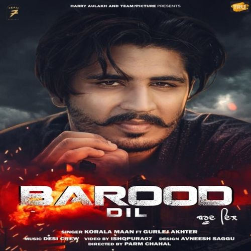 Barood Dil Korala Maan, Gurlez Akhtar Mp3 Song Download