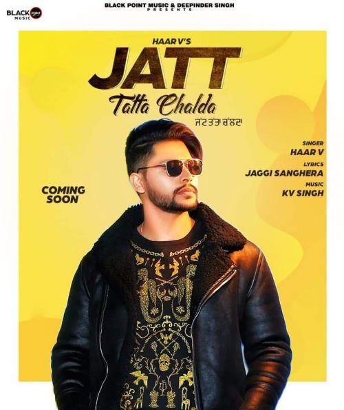Jatt Tatta Chalda Haar v Mp3 Song Download