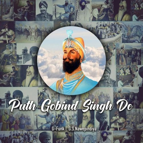 Puth Gobind Singh De By Ashok Gill, Bhai Mehal Singh and others... full album mp3 free download