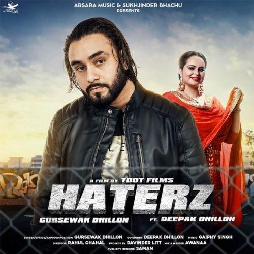 Haterz Gursewak Dhillon, Deepak Dhillon Mp3 Song Download