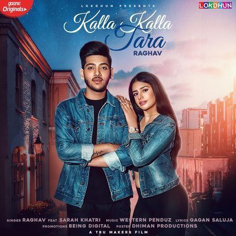 Kalla Kalla Tara Raghav Mp3 Song Download