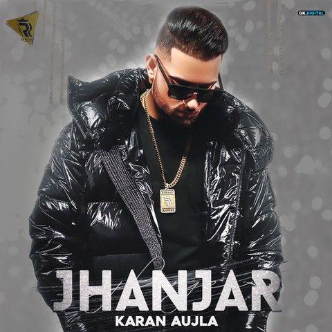 Jhanjar Karan Aujla mp3 song download, Jhanjar Karan Aujla full album mp3 song