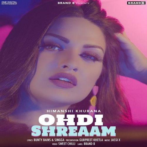 Ohdi Shreaam Himanshi Khurana Mp3 Song Download
