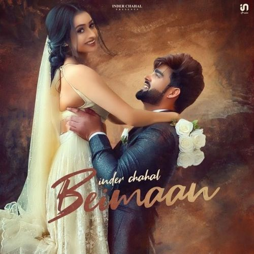 Beimaan Inder Chahal Mp3 Song Download