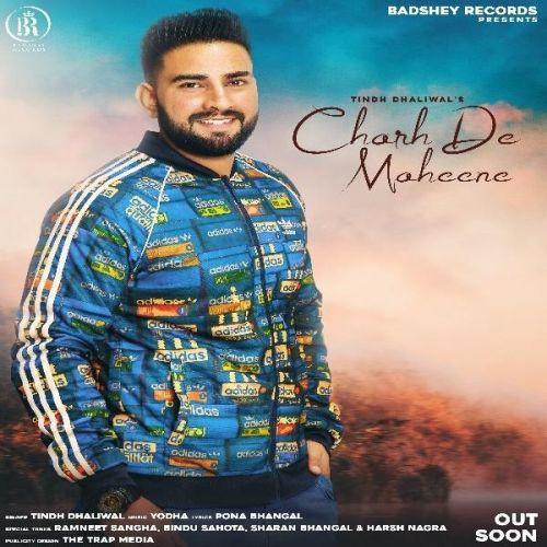 Charh De Maheene Tindh Dhaliwal Mp3 Song Download