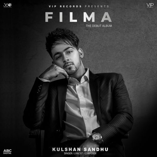 Filma By Kulshan Sandhu, Preet Hundal and others... full album mp3 free download