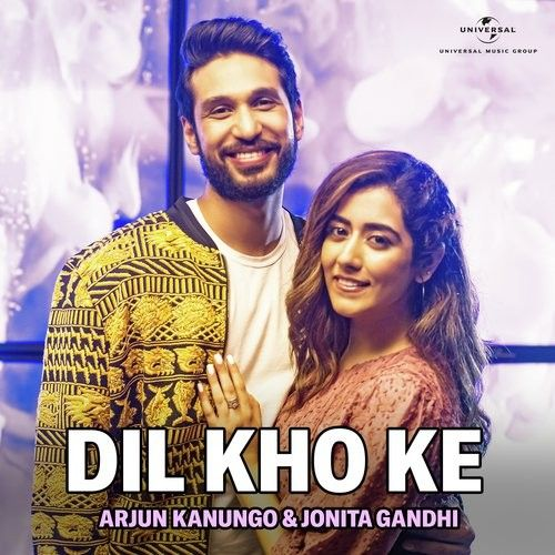 Dil Kho Ke Arjun Kanungo, Jonita Gandhi Mp3 Song Download
