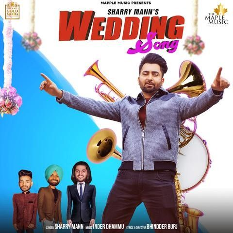 Wedding Song Sharry Mann Mp3 Song Download