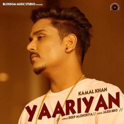 Yaariyan Kamal Khan Mp3 Song Download