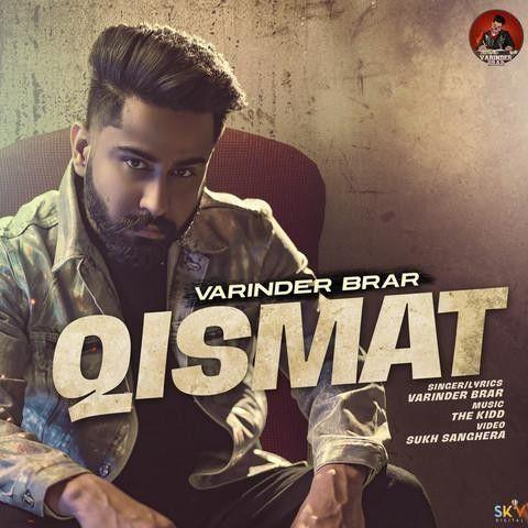 Qismat Varinder Brar Mp3 Song Download