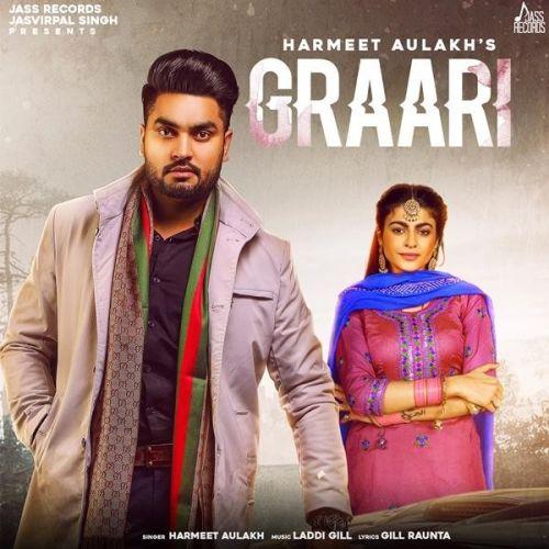 Graari Harmeet Aulakh Mp3 Song Download