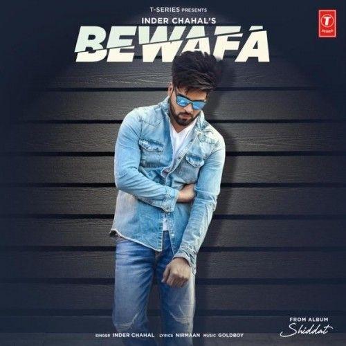 Bewafa (Shiddat) Inder Chahal Mp3 Song Download