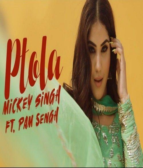 Ptola Mickey Singh, PAM Sengh Mp3 Song Download