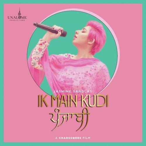 Ik Main Kudi Punjabi Jasmine Sandlas Mp3 Song Download