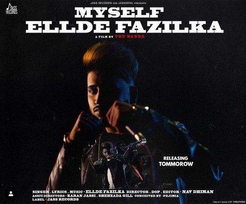 My Self Ellde Fazilka Mp3 Song Download