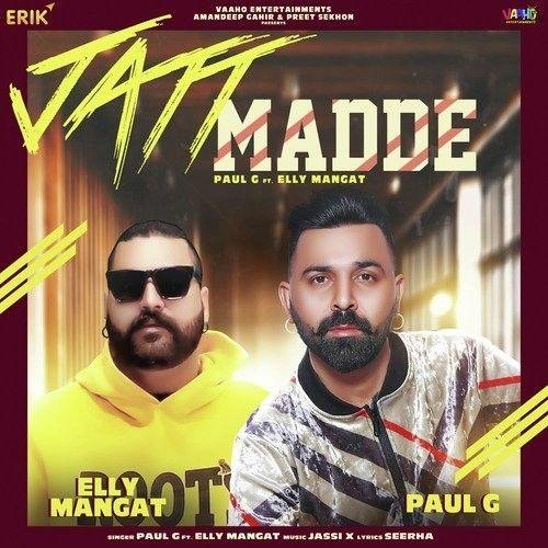 Jatt Madde Elly Mangat, Paul G Mp3 Song Download