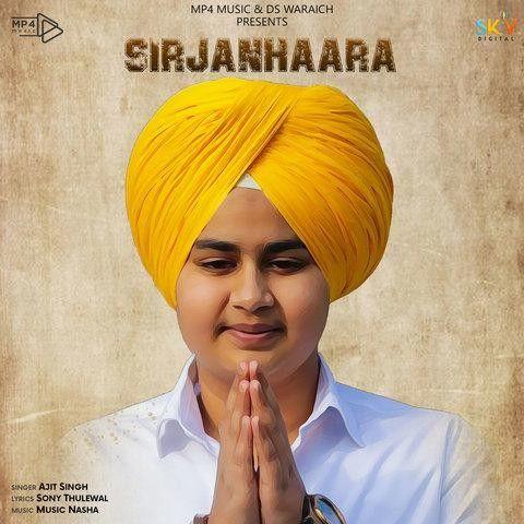 Satnam Waheguru (Sirjanhaara) Ajit Singh Mp3 Song Download