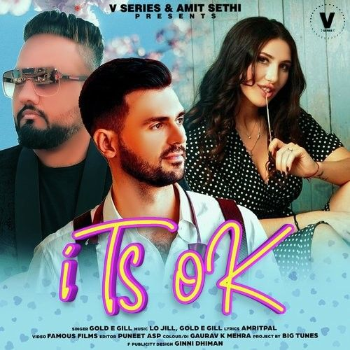 Its OK Gold E Gill Mp3 Song Download