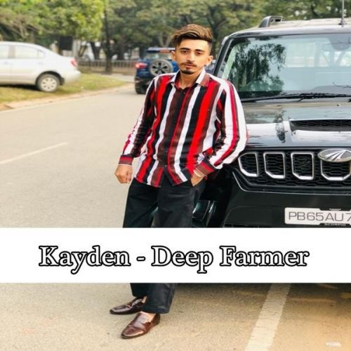 Kayden Deep Farmer Mp3 Song Download