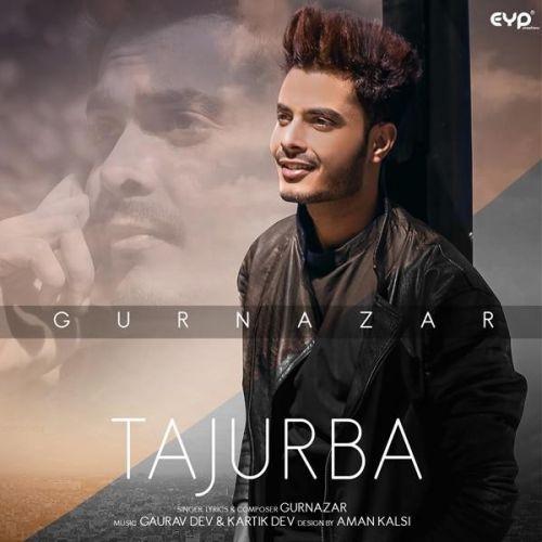 Tajurba Gurnazar Mp3 Song Download