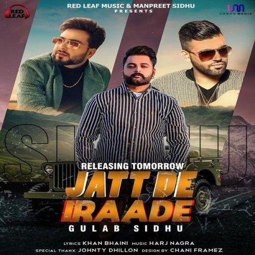 Jatt De Iraade Gulab Sidhu Mp3 Song Download