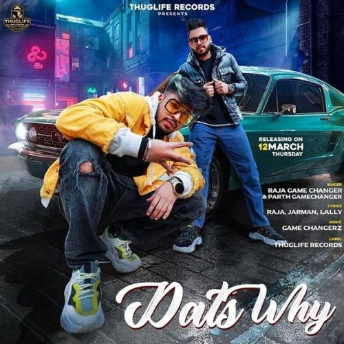 Dats Why Raja Game Changerz, Parth Game Changerz Mp3 Song Download