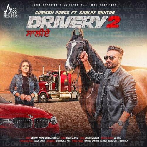 Drivery 2 Gurman Paras, Gurlez Akhtar Mp3 Song Download